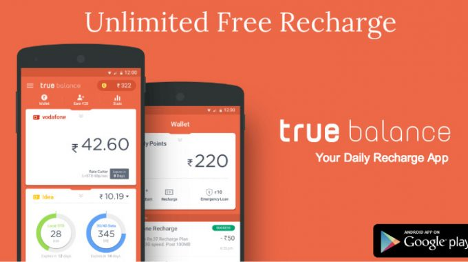 True Balance App Hack: Get Rs 33 Free Recharge with May 2017 Hack