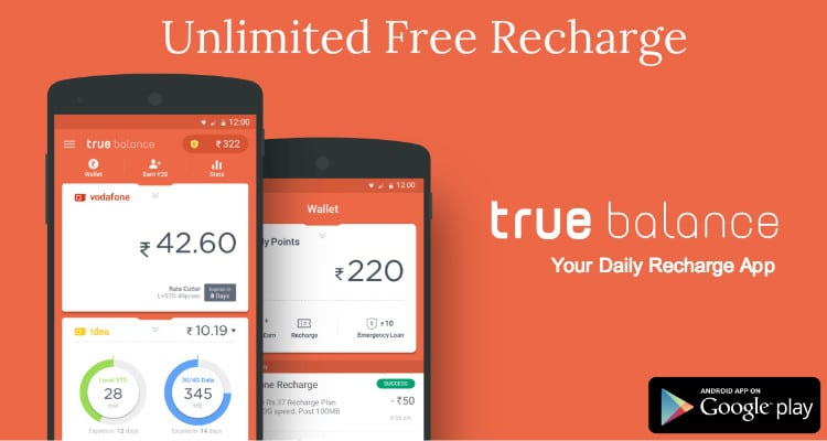 True Balance Hack: Get Rs 33 Free Recharge & Unlimited True Balance Referral Code