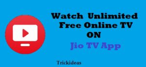 Jio Tv App Offer: Trick to Download and Watch Free Online TV like