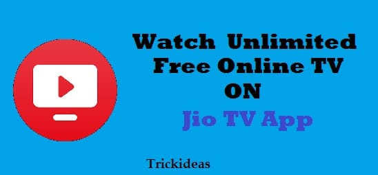 Reliance Jio TV App Offer | Download and Watch Free Online TV like Sony & Zee TV