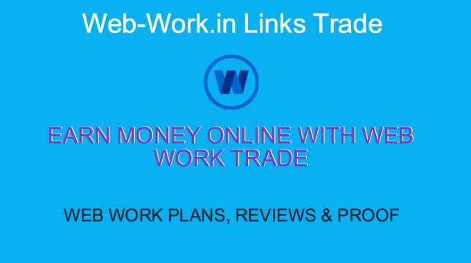 Web Work.in Trade: Web Work Plan and Proof   Scammed