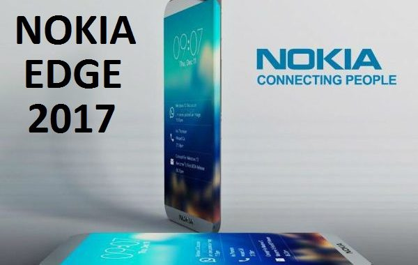 Nokia Edge 2017: Price, Features and Specification