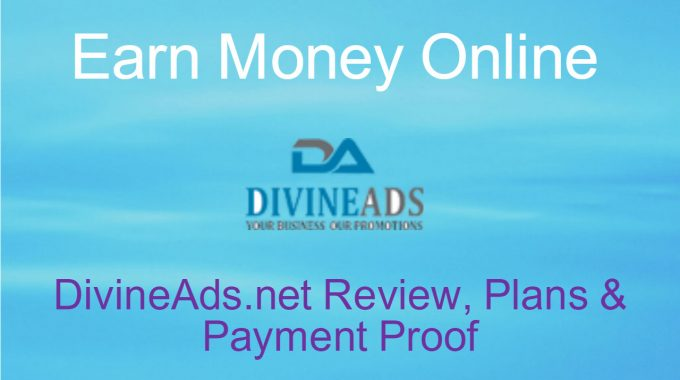 DivineAds Review: DivineAds.net Plan, Booster, Proof | Full Call Support