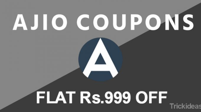 Ajio Coupons, Offers: May Special 1000 Off Coupon