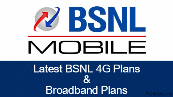 BSNL 4G Plans, Broadband Plans: Unlimited Free Internet, Calling for May