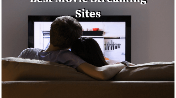 Movie Streaming Sites To Watch Free Movies Online