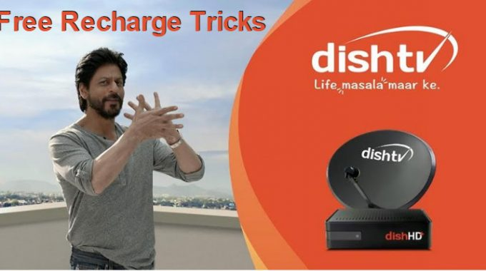 Dish TV Free Recharge Tricks on May 2017 to Watch Free Tv