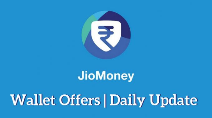 Jio Money Wallet Offers: 100% Cashback for April only