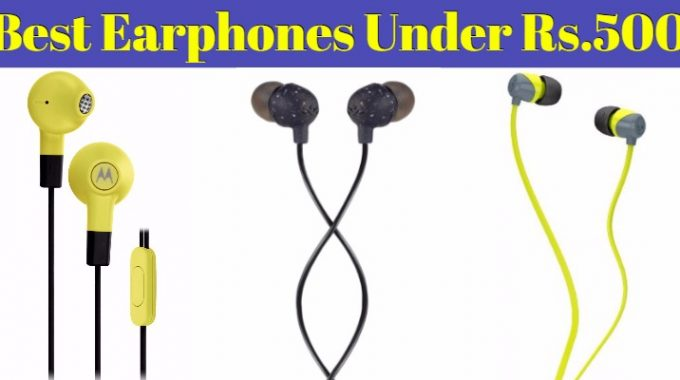 10 Best Earphones Under 500 in India: Latest Earphone added on 26 April