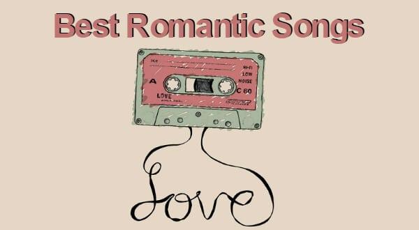 Best Romantic Songs
