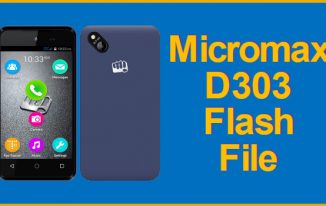 Micromax D303 Flash File v12: Download Micromax D303 Firmware Stock Rom