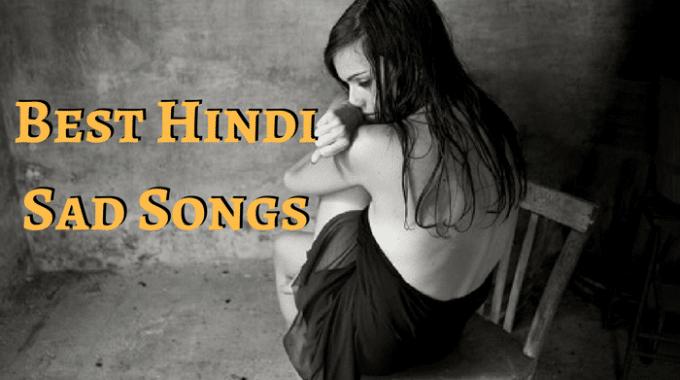 Top 50 Hindi Sad Songs in Bollywood for 27 May 2017
