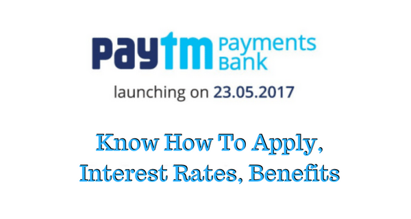 Paytm Payments Bank Interest Rate: How to Apply Online Debit Card