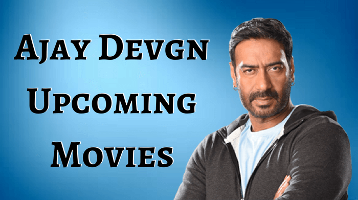 Ajay Devgan Upcoming Movies