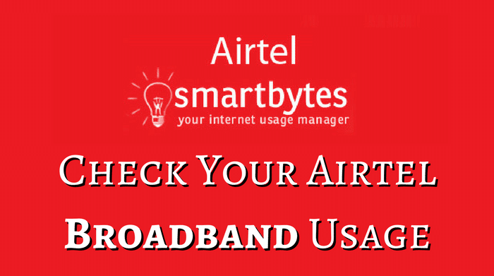 Check Airtel Broadband Usage