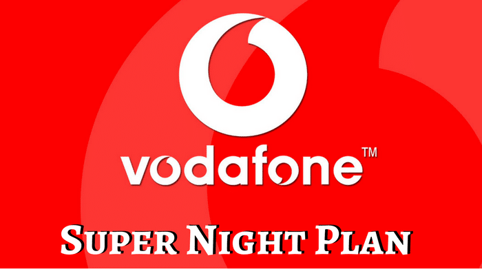 Vodafone Super Night Plan