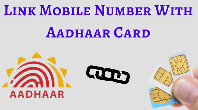 link mobile number with aadhaar card