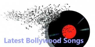 latest bollywood songs list