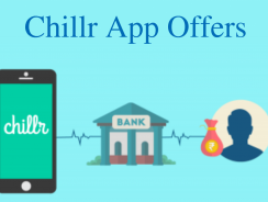 Chillr App Offers: Get Rs.100 Per Referral   Instant Bank Transfer